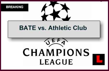 BATE vs. Athletic Bilbao 2014 Score En Vivo Prompts UCL Results Today