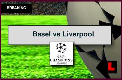Basel vs Liverpool 2014 Score Prompts UEFA Champions League Results