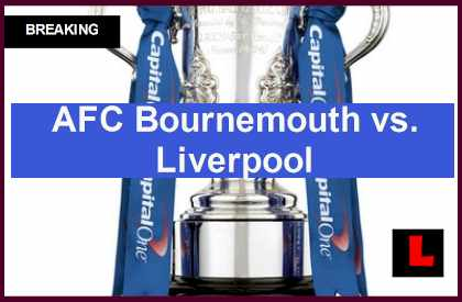 AFC Bournemouth vs. Liverpool 2014 Score Ignites Capital One Cup Results