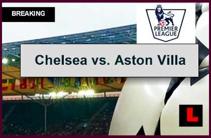 Chelsea vs aston villa 2014 score prompts epl table results today - Today premier league results and tables ...