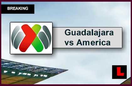Guadalajara vs America 2015 Score Heats up Liga MX Table Results</code>