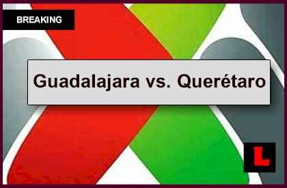 Guadalajara vs. Querétaro 2014 Score Prompts Liga MX Table Results