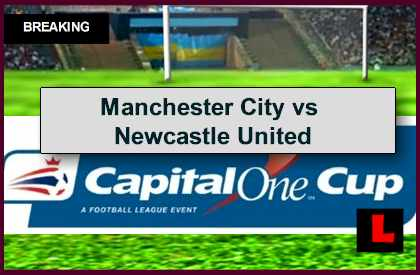 Manchester City vs Newcastle United 2014 Score Ignites Capital One Cup