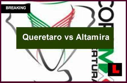 Queretaro vs Altamira 2014 Score Delivers Copa MX Results