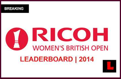 Ricoh Women's British Open 2014 Leaderboard: Uehara Tops Live Results