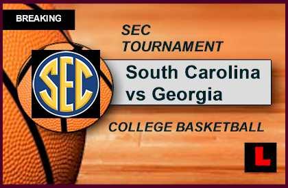 SEC Basketball Tournament 2015 Bracket Ignites South Carolina vs Georgia Score