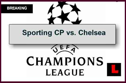 en vivo Sporting Lisbon vs. Chelsea 2014 Fuels UEFA Champions League Results