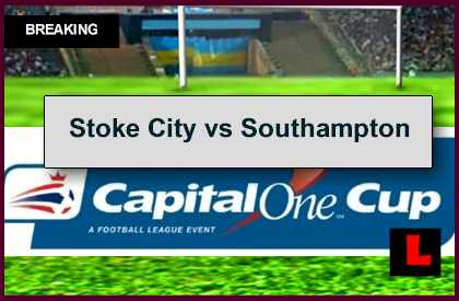 Stoke City vs Southampton 2014 Score Prompts Capital One Cup Results