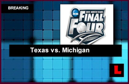 Texas vs. Michigan 2014 Score Ignites NCAA Tournament Results   live results today ncaa men's college basketball bracket printable