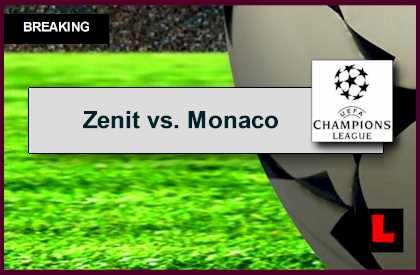 Zenit vs. Monaco 2014 Score Ignites UCL Results 2014, Standings Today
