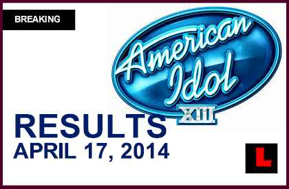American Idol Results Tonight 2014 Elimination: Who Was Eliminated April 17, 2014 4/17/14 sent home
