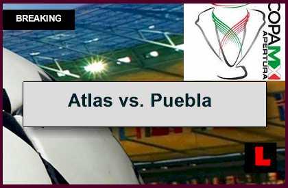 Atlas vs. Puebla 2014 Score En Vivo Prompts Copa MX Apertura Results