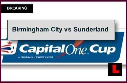 Birmingham City vs Sunderland 2014 Score Prompts Capital One Cup Results