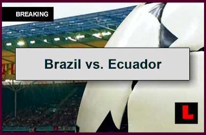 Brazil vs. Ecuador 2014 Score En Vivo Delivers Soccer Friendly 9/9/14