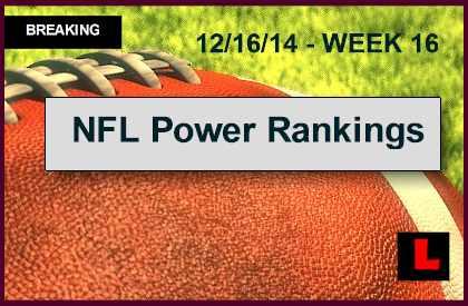 ESPN Power Rankings NFL Football 2014 Week 16 Results Revealed 12/16