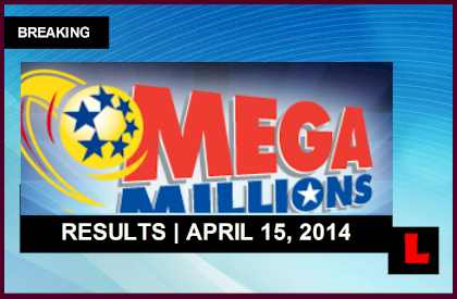 Mega Millions Winning Numbers April 15, 2014 4/15/14 Results Released Tonight