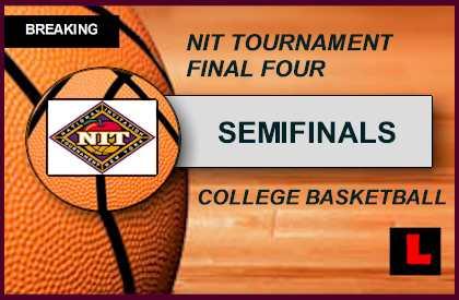 NIT Tournament 2015 Bracket Schedule: Men's College Basketball Ignites Semifinals