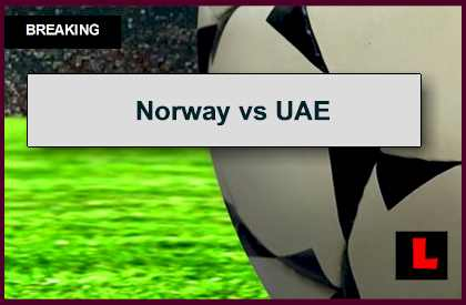 Norway vs UAE 2014 Score Prompts Soccer Friendly Today