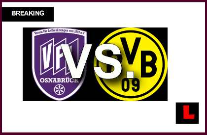 Osnabruck vs. Borussia Dortmund 2014 Score Prompts Soccer Friendly Today