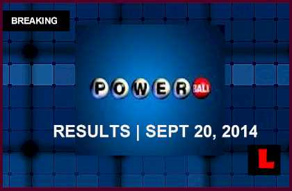 Powerball Winning Numbers September 20, 2014 9/20/14 Results Tonight Surge to $196M