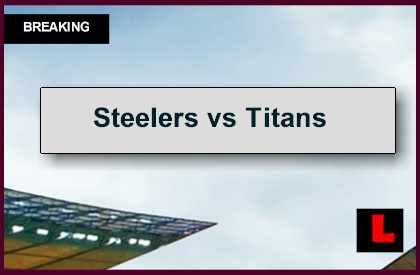 Steelers vs Titans 2014 Score Heats up Monday Night Football Results
