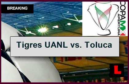 Tigres UANL vs. Toluca 2014 Score En Vivo Delivers Copa MX Results Today