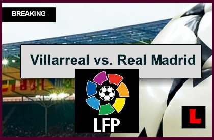 Villarreal vs real madrid 2014 score en vivo ignites la liga table - Villarreal fc league table ...