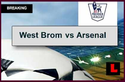 West Bromwich vs Arsenal 2014 Score Updates EPL Table Results, Rankings